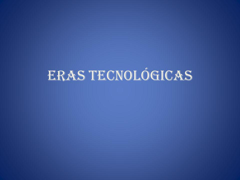 Eras Tecnológicas