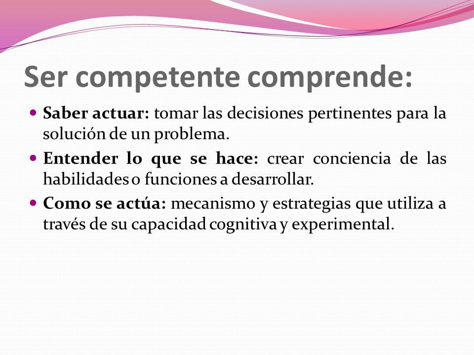 certificación por competencias laborales: Competencia es el conjunto de capacidades socio afectivas y habilidades cognoscitivas, psicológicas y motric