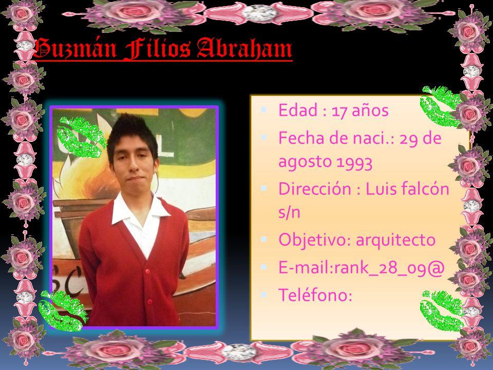 Toledo de la Cruz Johnny Edad : 17 años Fecha de naci.: 6 de febrero 1993 Dirección : san Isidro Huaral Objetivo: turismo y hotelería E-mail: babyrras