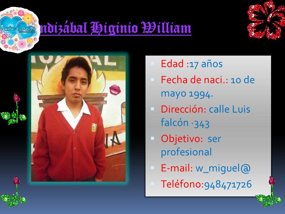 Julca Vega Jhon Edad : 17 AÑOS Fecha de naci.:10 de marzo 1993 Dirección :la caporala Objetivo: estudiar E-mail:jhonx_niki_3@
