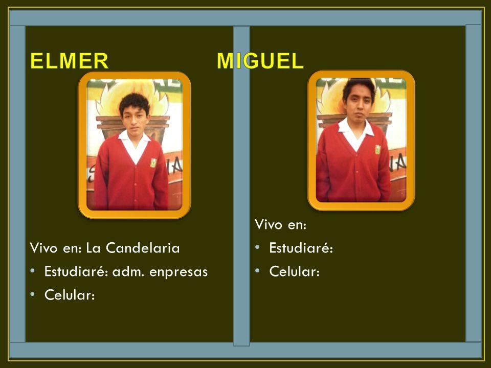 Vivo en: La Candelaria Estudiaré: adm. enpresas Celular: Vivo en: Estudiaré: Celular: