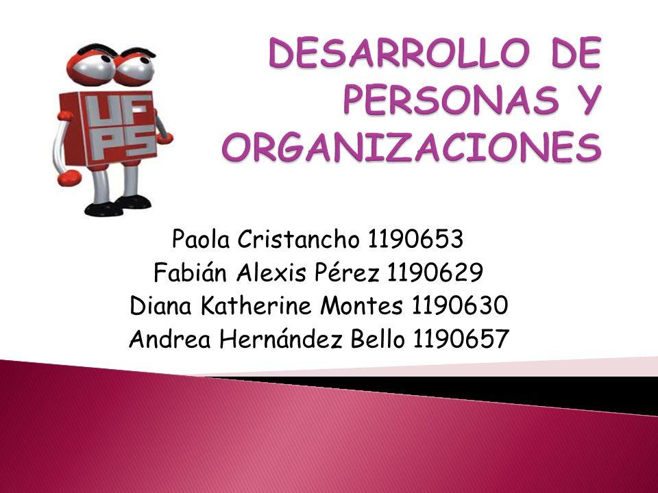 Paola Cristancho 1190653 Fabián Alexis Pérez 1190629 Diana Katherine Montes 1190630 Andrea Hernández Bello 1190657