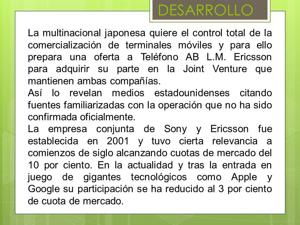 DESARROLLO La multinacional japonesa quiere el control total de la comercialización de terminales móviles y para ello prepara una oferta a Teléfono AB L.M.