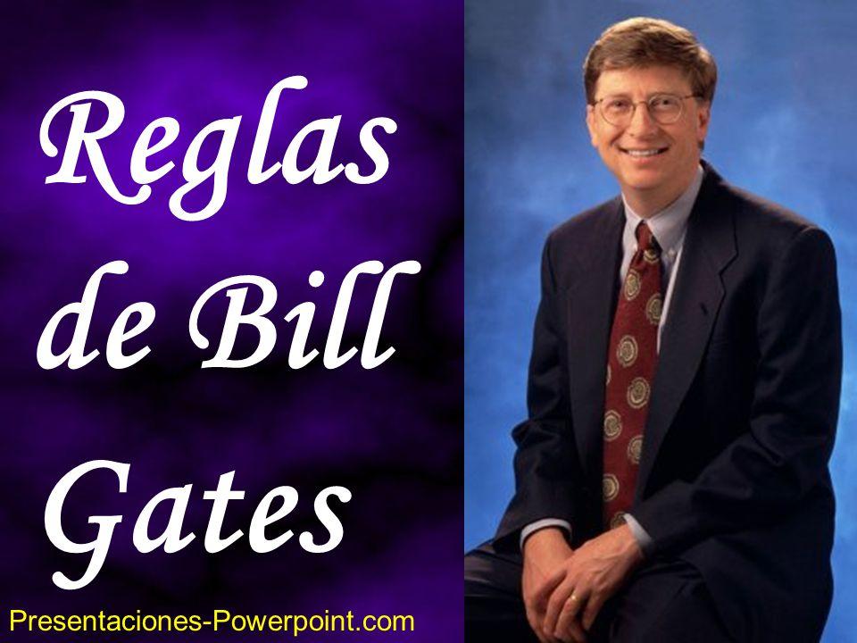 Reglas de Bill Gates Presentaciones-Powerpoint.com