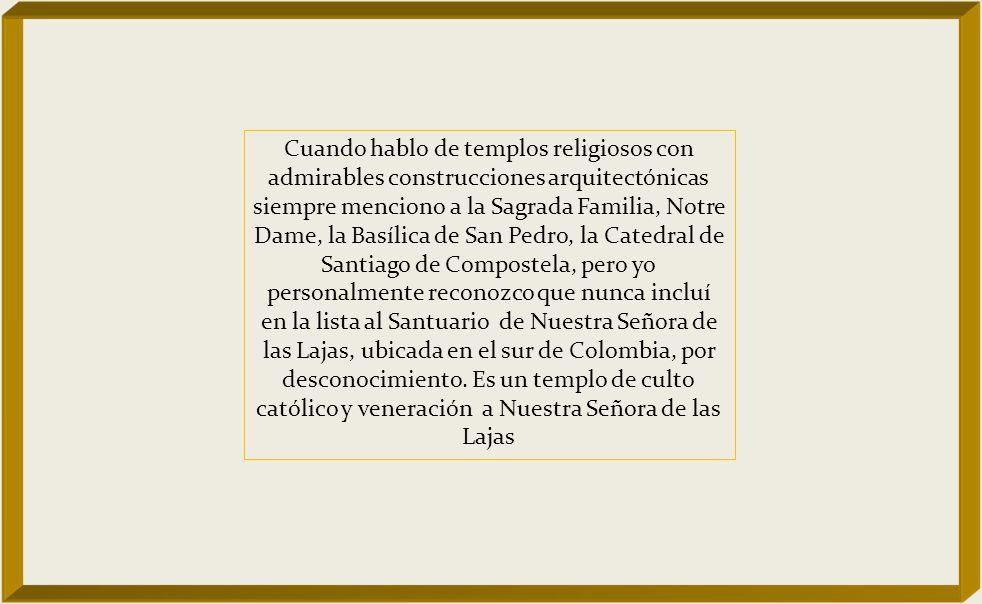 SANTUARIO DE LAS LAJAS Una maravilla oculta en Colombia Música Instrumental : André Rieu Ave María -