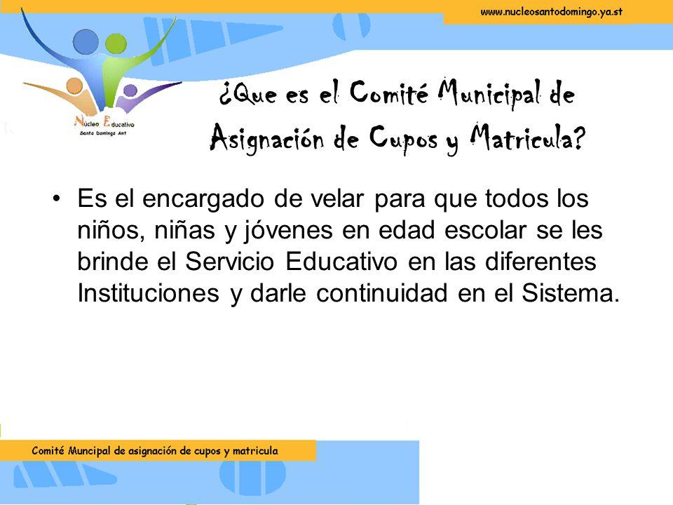 ¿Que es el Comité Municipal de Asignación de Cupos y Matricula.