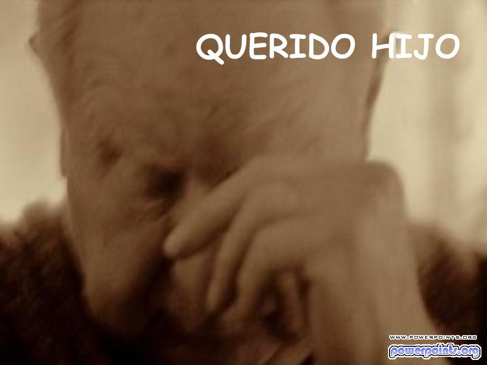 QUERIDO HIJO