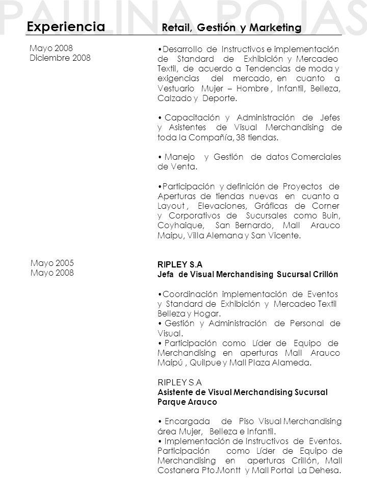 PATRICIA VARGAS Y COMPAÑÍA LTDA Decoración y Muebles Contemporáneos Asistente de Decoración e implementación de propuestas en Showroom.