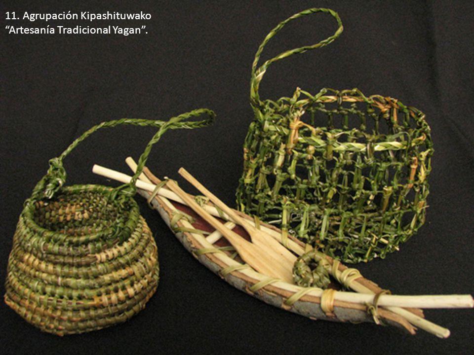 11. Agrupación Kipashituwako Artesanía Tradicional Yagan.