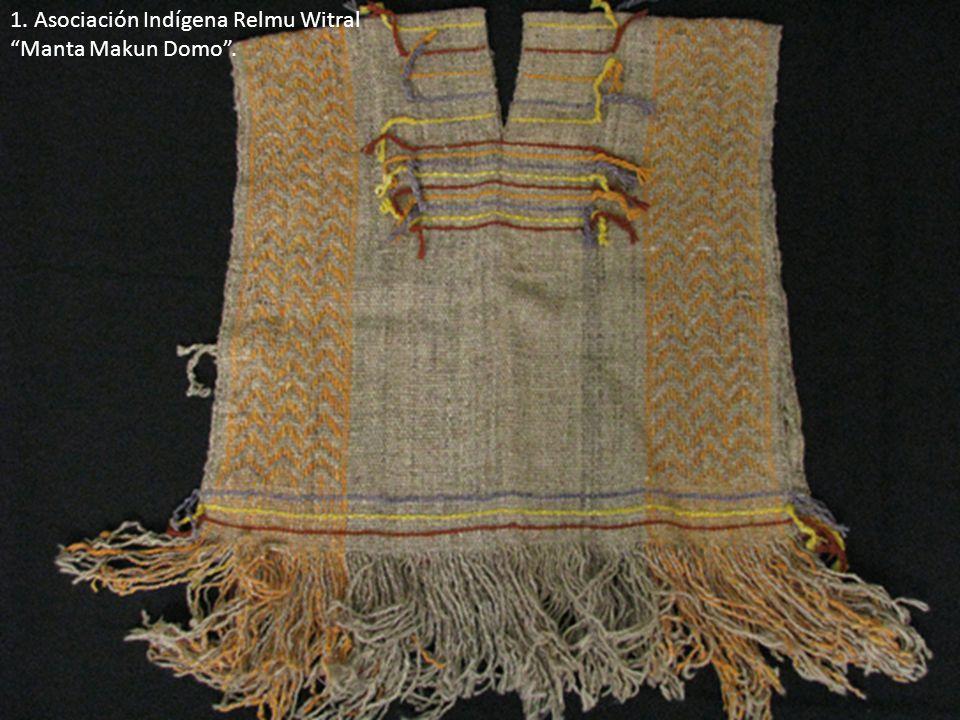 1. Asociación Indígena Relmu Witral Manta Makun Domo.