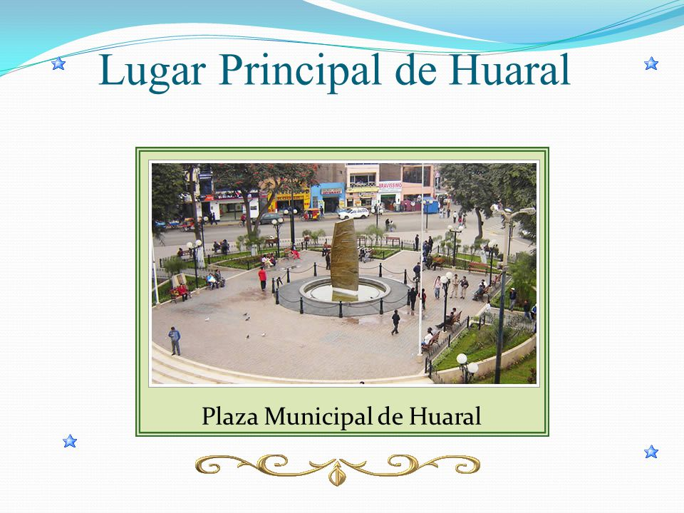 Lugar Principal de Huaral Plaza Municipal de Huaral