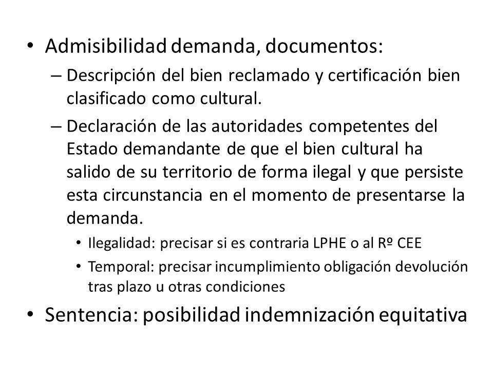 Admisibilidad demanda, documentos: – Descripción del bien reclamado y certificación bien clasificado como cultural.