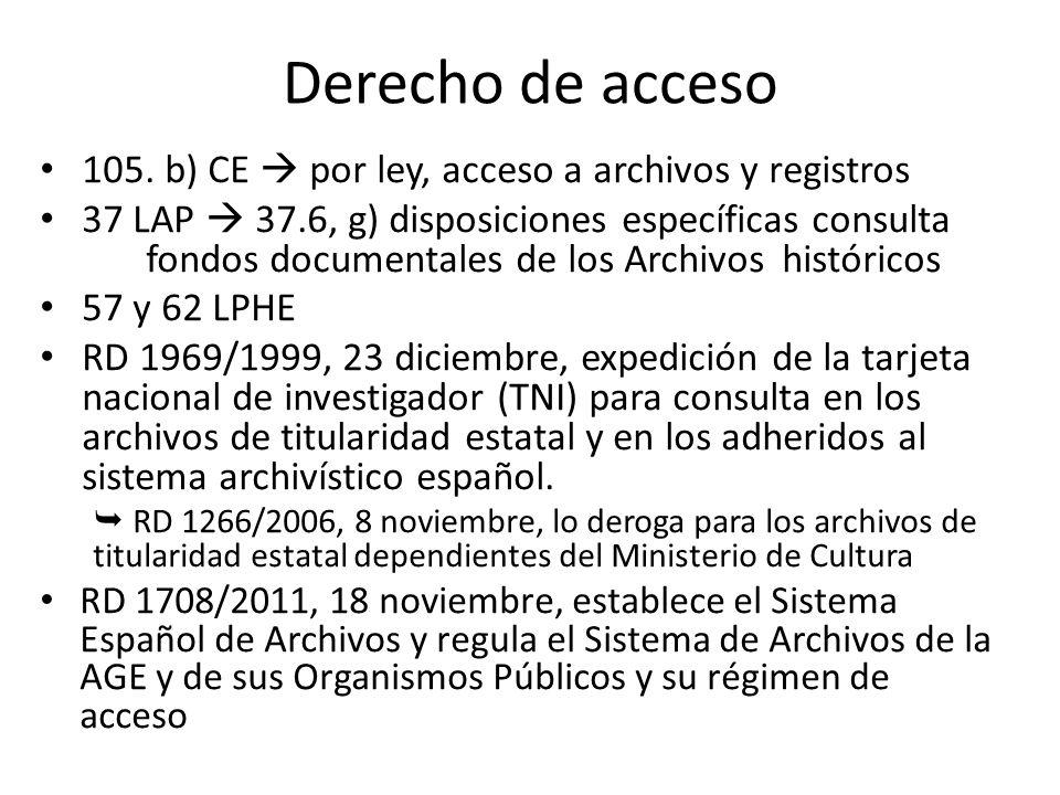 Derecho de acceso 105.