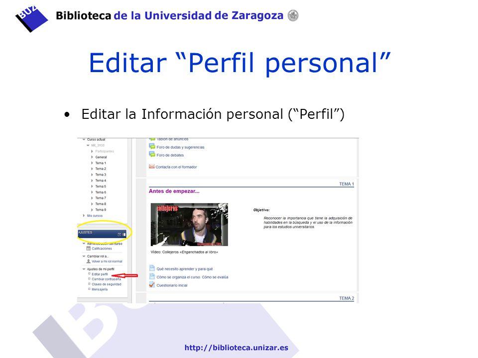 Editar Perfil personal Editar la Información personal (Perfil)
