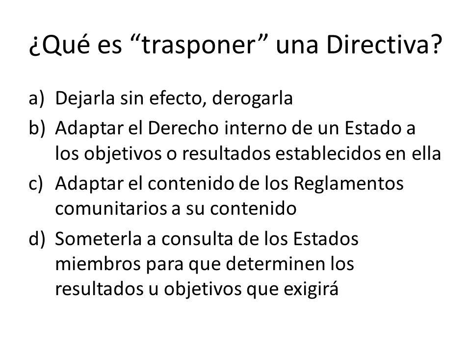 ¿Qué es trasponer una Directiva.