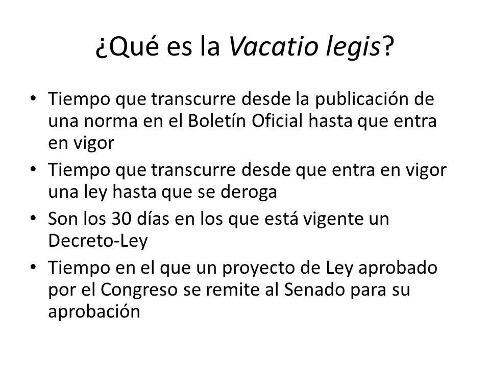 ¿Qué es la Vacatio legis.