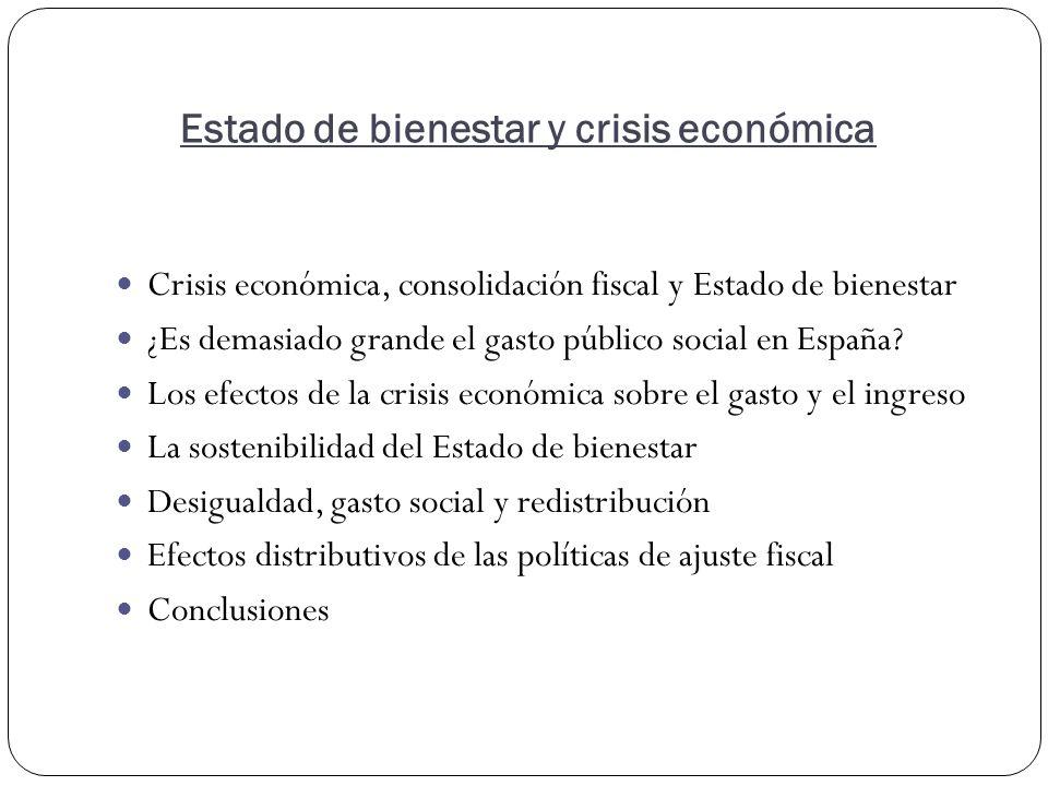 Crisis económica, consolidación fiscal y Estado de bienestar ¿Es demasiado grande el gasto público social en España.