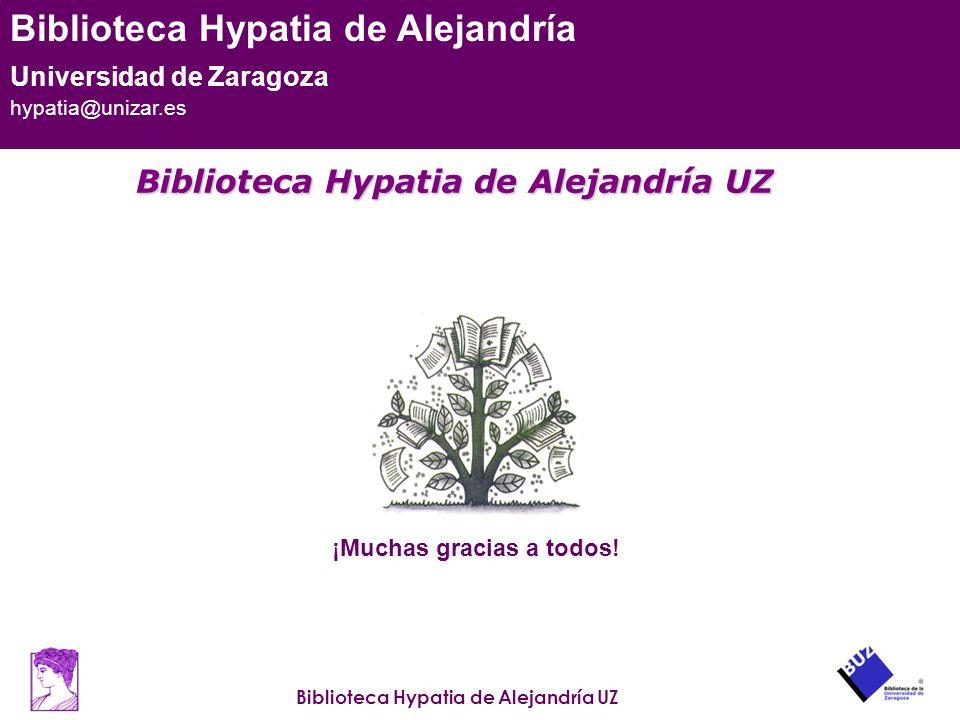 Biblioteca Hypatia de Alejandría UZ Biblioteca Hypatia de Alejandría Universidad de Zaragoza hypatia@unizar.es Biblioteca Hypatia de Alejandría UZ Bib