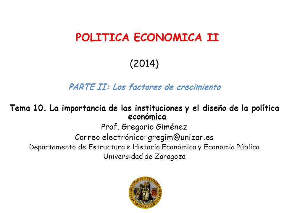 POLITICA ECONOMICA II (2014) PARTE II: Los factores de crecimiento Tema 10.