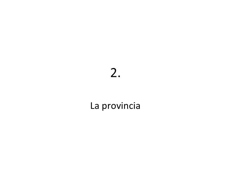 2. La provincia