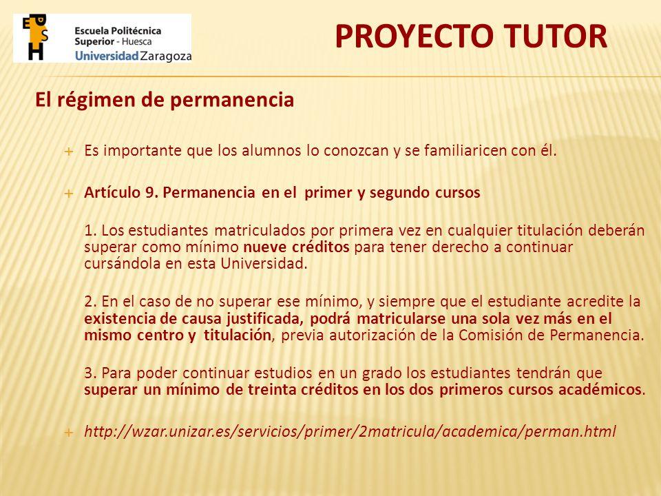 El régimen de permanencia Es importante que los alumnos lo conozcan y se familiaricen con él.