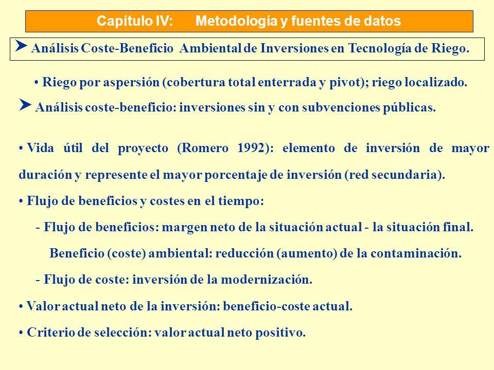 Capítulo IV:Metodología y fuentes de datos S Análisis Coste-Beneficio Ambiental de Inversiones en Tecnología de Riego. Vida útil del proyecto (Romero