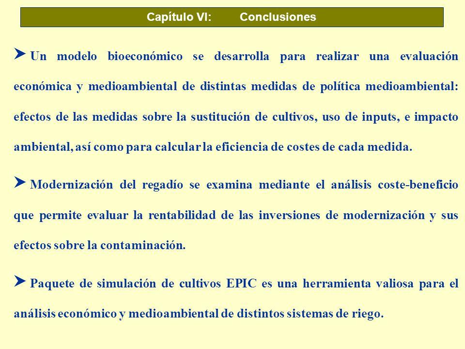 Capítulo VI: Conclusiones S Un modelo bioeconómico se desarrolla para realizar una evaluación económica y medioambiental de distintas medidas de polít