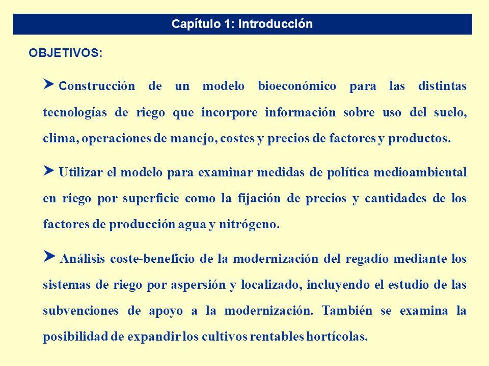 Capítulo VI: Conclusiones S Efectos de modernización del regadío sobre el consumo de agua a nivel de cuenca deben examinarse cuidadosamente.