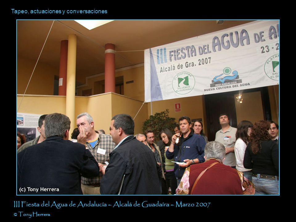 III Fiesta del Agua de Andalucía Alcalá de Guadaíra – Marzo 2007 Capítulo III