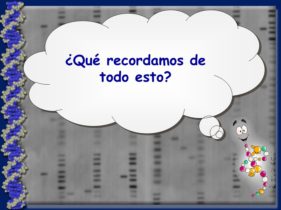 ¿Enzimas? Clonación de DNA Técnicas básicas clásicas ¿PCR?
