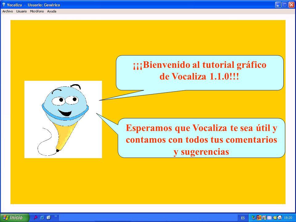 ¡¡¡Bienvenido al tutorial gráfico de Vocaliza 1.1.0!!.