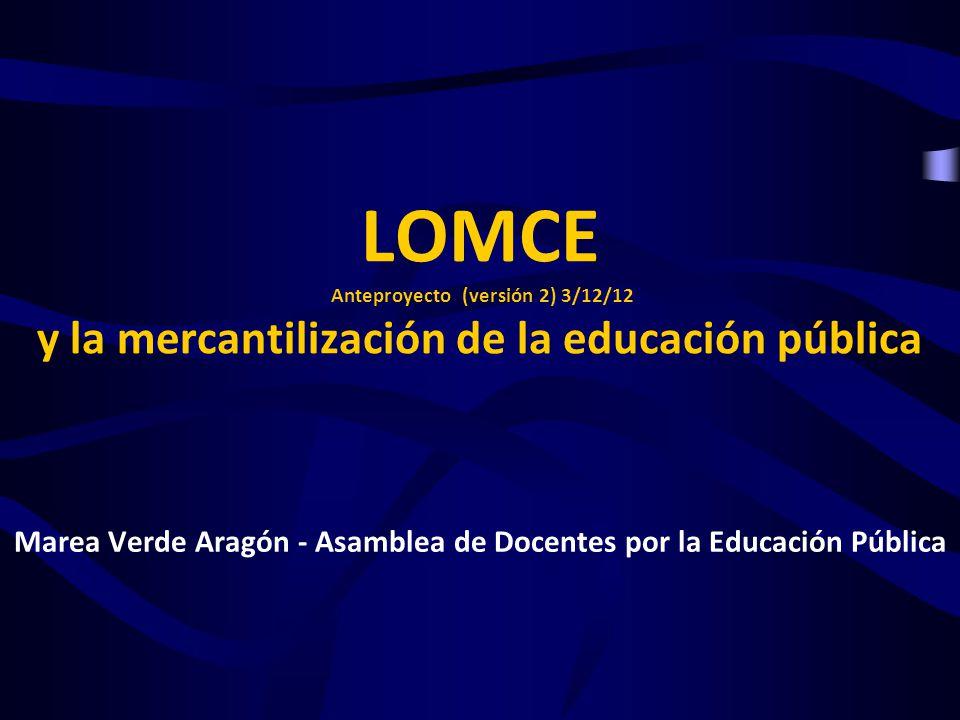 1.Análisis del anteproyecto LOMCE y Modificaciones a la LOE 2006 2.