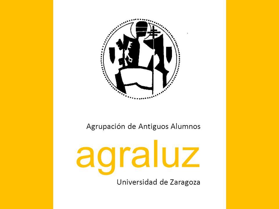 Agrupación de Antiguos Alumnos agraluz Universidad de Zaragoza