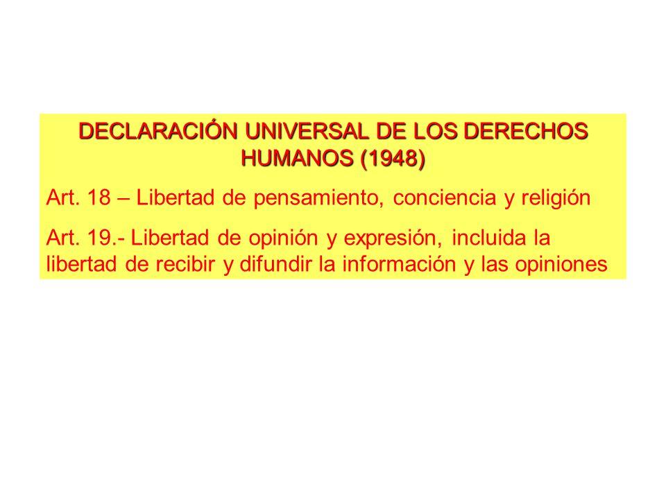 DECLARACIÓN UNIVERSAL DE LOS DERECHOS HUMANOS (1948) Art.