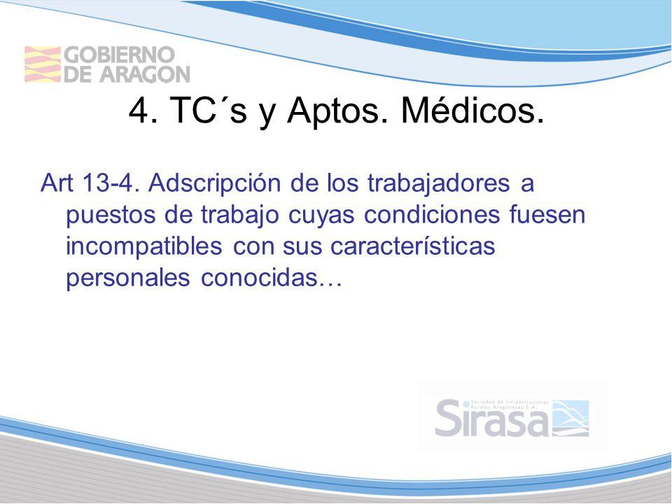 4.TC´s y Aptos. Médicos. Art 13-4.