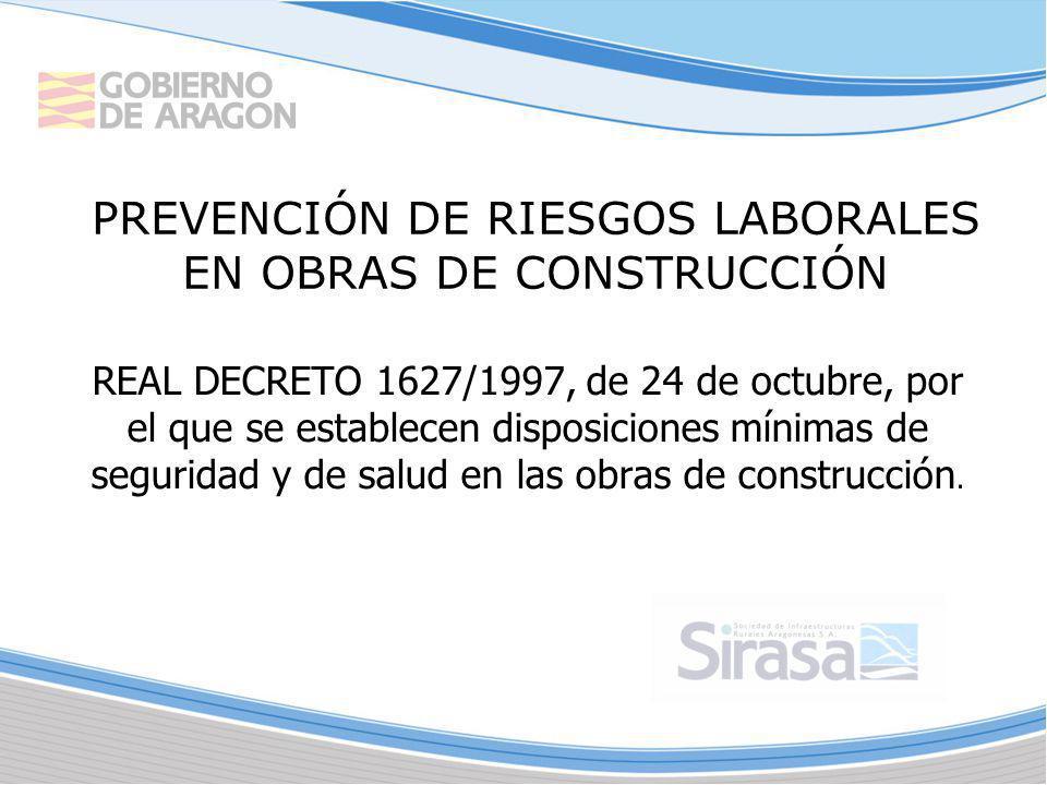 REAL DECRETO 1627/1997, de 24 de octubre, por el que se establecen disposiciones mínimas de seguridad y de salud en las obras de construcción. PREVENC