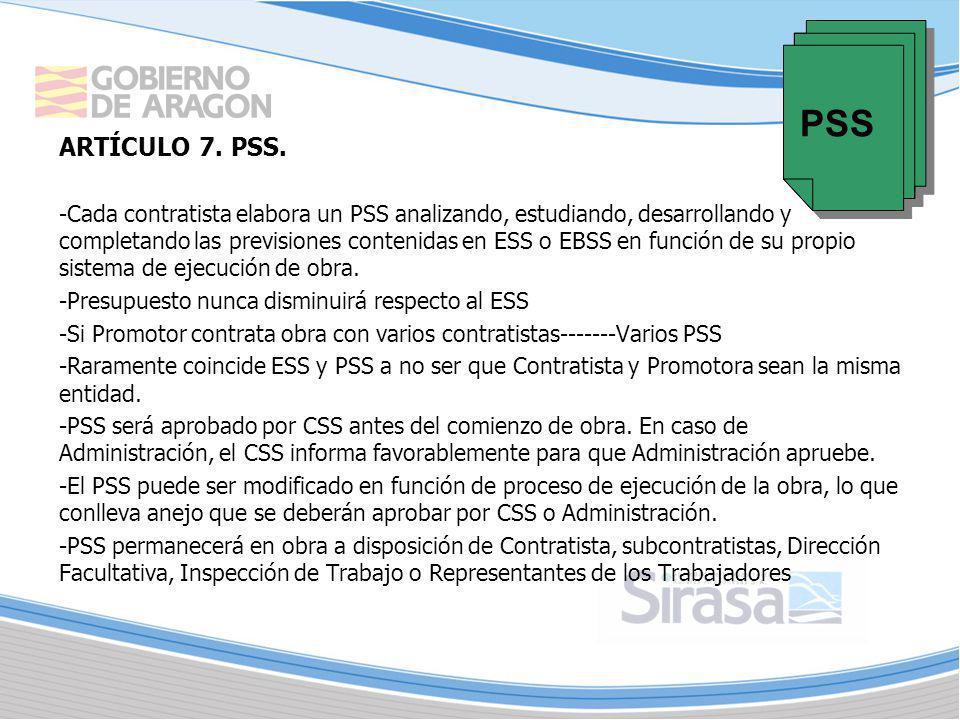 ARTÍCULO 7. PSS. -Cada contratista elabora un PSS analizando, estudiando, desarrollando y completando las previsiones contenidas en ESS o EBSS en func