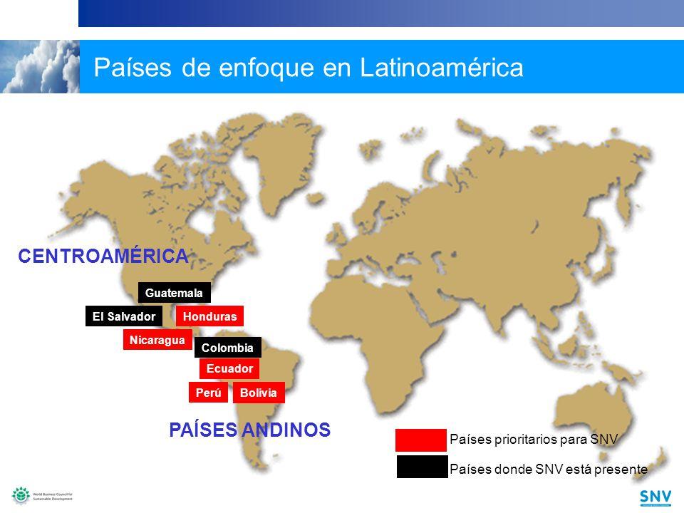 11 Perú Honduras Bolivia Ecuador Guatemala El Salvador Colombia CENTROAMÉRICA PAÍSES ANDINOS Países prioritarios para SNV Países donde SNV está presente Nicaragua Países de enfoque en Latinoamérica