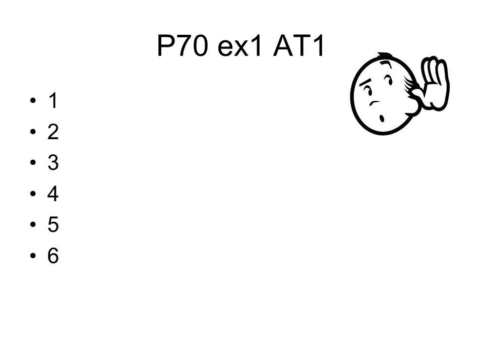 P70 ex1 AT1 1 2 3 4 5 6