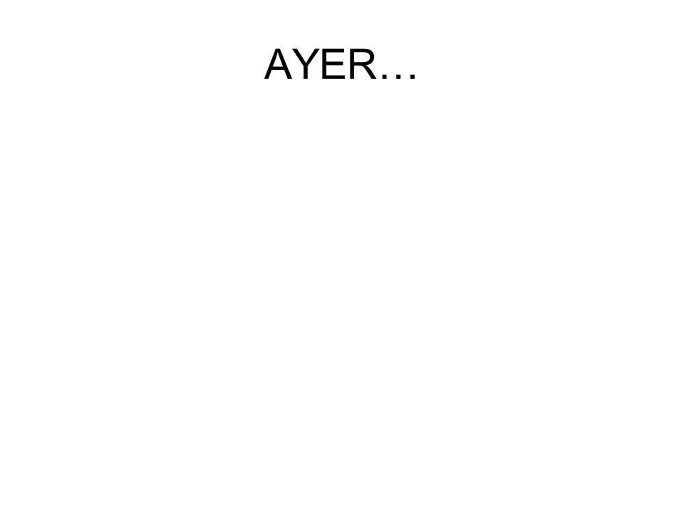 AYER…