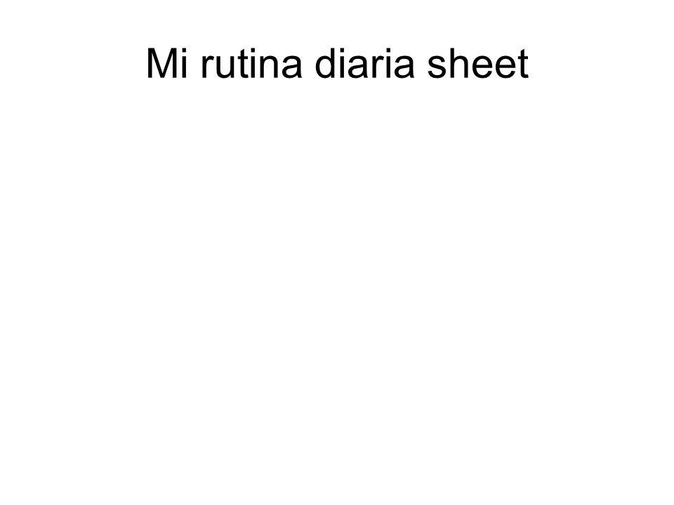 Mi rutina diaria sheet