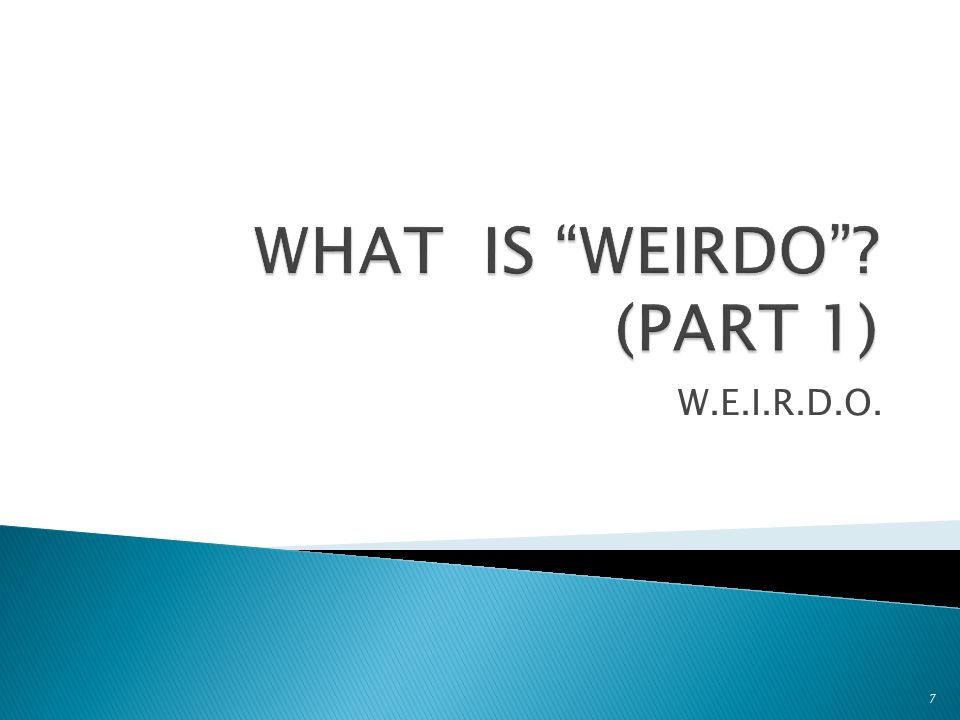 6 123 Subject #1 (indicative verb) (Select one of the WEIRDO categories)WEIRDO Que This is the conjunction necessary to introduce the subjunctive clause Subject #2 + verb in the subjunctive (the person or thing in our WEIRDO world) WEIRDO There is a 3 part formula for using the Subjunctive.