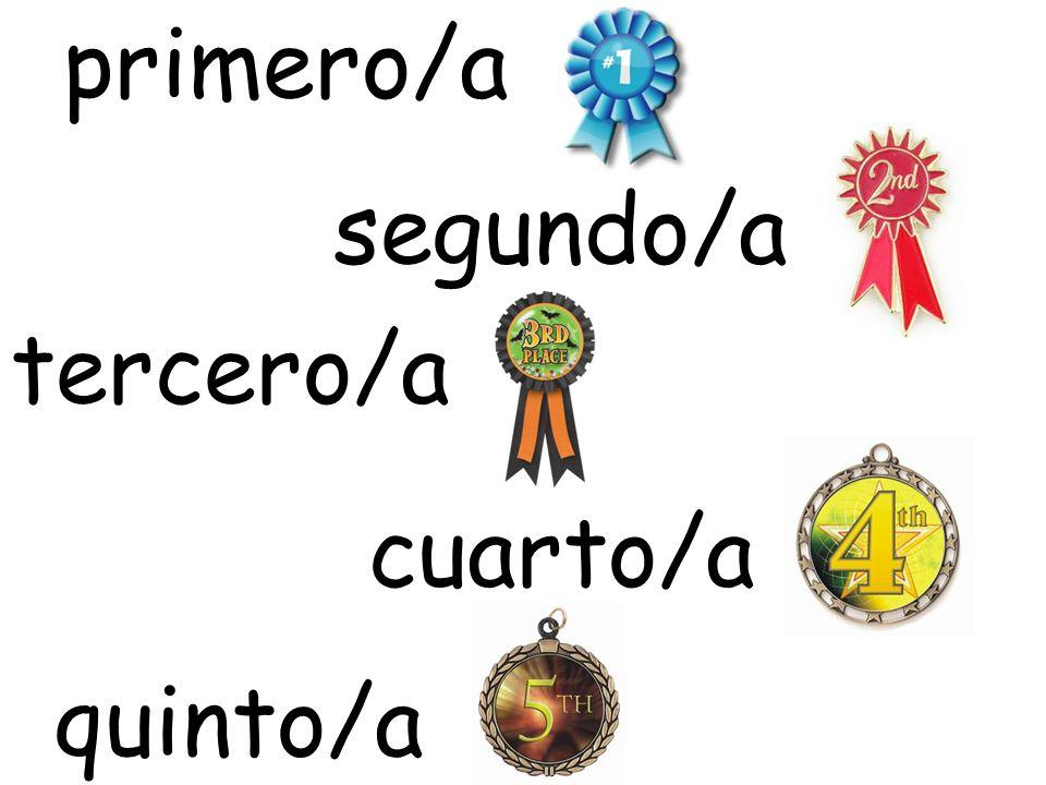 primero/a segundo/a tercero/a cuarto/a quinto/a