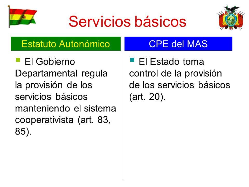 Servicios básicos El Gobierno Departamental regula la provisión de los servicios básicos manteniendo el sistema cooperativista (art. 83, 85). El Estad