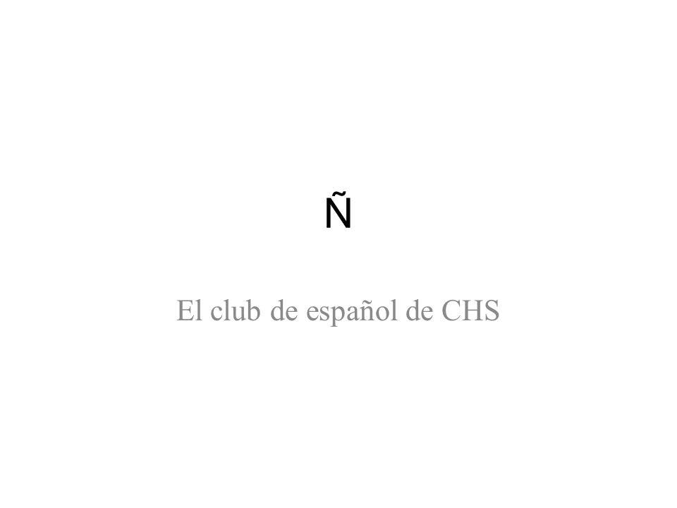Ñ Reunión – El martes, 6 de octubre – A las 3:45 PM (hasta las 4:30) – En el salón 401 Traer – Cuota de membresía $5.00 – Autorización de participación firmada por los padres – Juegos y canciones en español – ¡Mucho entusiasmos y ganas de practicar español.