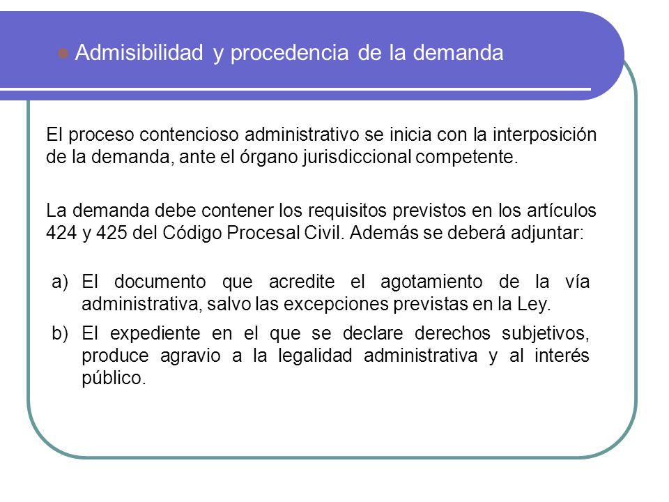 El proceso contencioso administrativo se inicia con la interposición de la demanda, ante el órgano jurisdiccional competente. La demanda debe contener