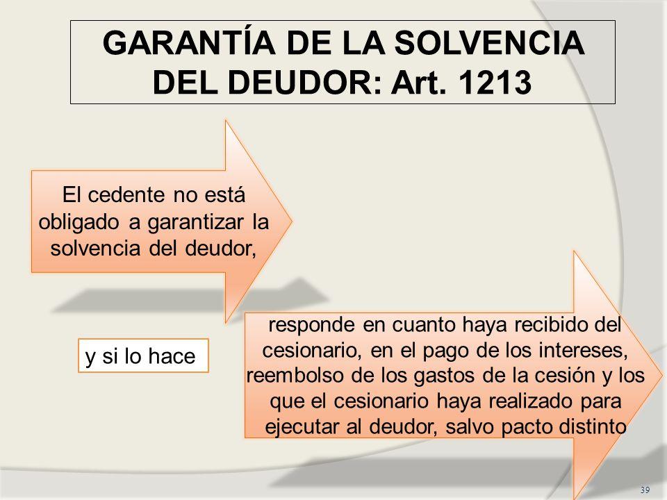 GARANTÍA DE LA SOLVENCIA DEL DEUDOR: Art.