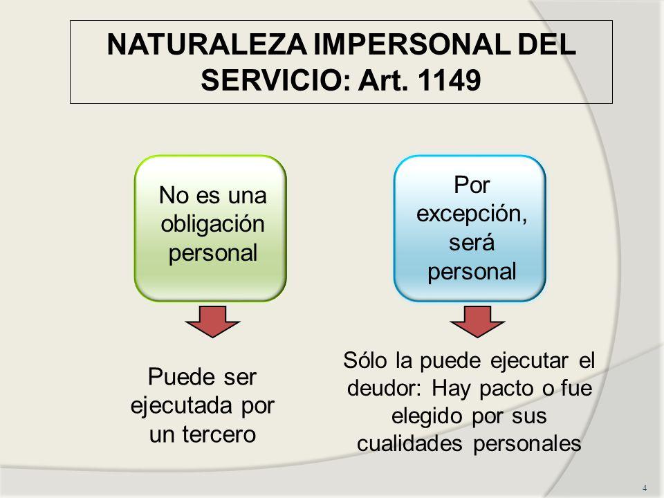 NATURALEZA IMPERSONAL DEL SERVICIO: Art.