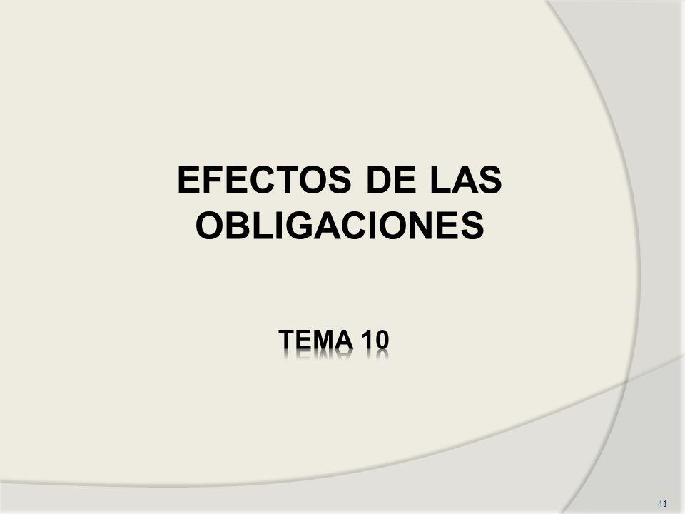 41 EFECTOS DE LAS OBLIGACIONES