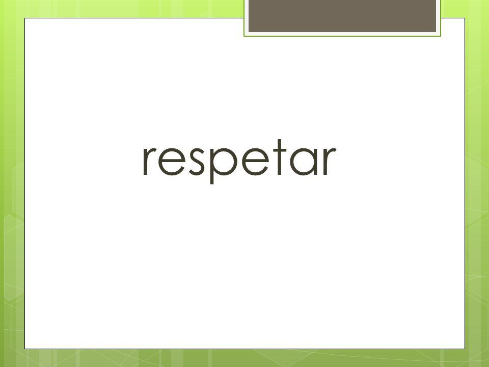 respetar